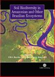 Soil Biodiversity in Amazonian and Other Brazilian Ecosystems 9781845930325