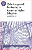 Philanthropy and Fundraising in American Higher Education
