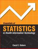 Essentials of Statistics in Health Information Technology 1st Edition