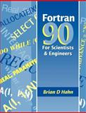 FORTRAN 90 for Scientists and Engineers 9780340600344