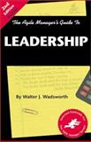 The Agile Manager's Guide to Leadership 9781580990349