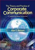 The Theory and Practice of Corporate Communication 9781412950350