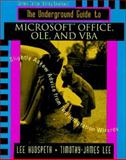 The Underground Guide to Microsoft Office, OLE and VBA 9780201410358