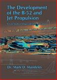 The Development of the B-52 and Jet Propulsion 9781585660360