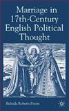 Marriage in Seventeenth-Century England Political Thought 9781403920362