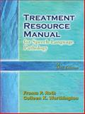 Treatment Resource Manual for Speech-Language Pathology 3rd Edition