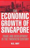 The Economic Growth of Singapore 9780521370370