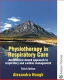 Physiotherapy in Respiratory Care 9780748740376