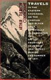 Travels in the Eastern Caucasus, on the Caspian and Black Seas 9781402100376
