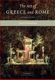 The Art of Greece and Rome 2nd Edition