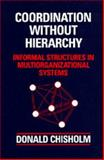 Coordination Without Hierarchy 9780520080379