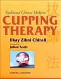 Traditional Chinese Medicine Cupping Therapy 9780443060380