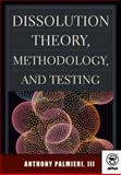 Dissolution Theory, Methodology, and Testing 9781582120386