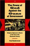 The Power of God Against the Guns of Government 9780804730389