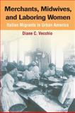 Merchants, Midwives, and Laboring Women 9780252030390