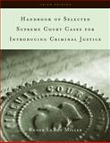 Handbook of Selected Supreme Court Cases for Criminal Justice 3rd Edition