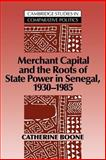 Merchant Capital and the Roots of State Power in Senegal, 1930-1985 9780521030397