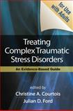 Treating Complex Traumatic Stress Disorders (Adults) 1st Edition