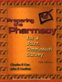 Preparing the Pharmacy for a Joint Commission Survey 9781585280407