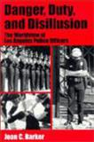 Danger, Duty and Disillusion 0th Edition