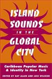 Island Sounds in the Global City 9780252070426