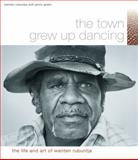 The Town Grew up Dancing 9781864650426