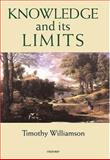 Knowledge and Its Limits 9780198250432
