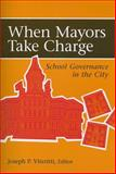 When Mayors Take Charge 9780815790433