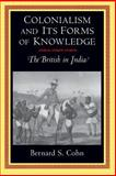 Colonialism and Its Forms of Knowledge 9780691000435