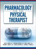 Pharmacology for the Physical Therapist 1st Edition