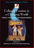 Cultural Tourism in a Changing World 9781845410445