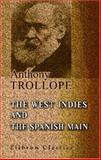The West Indies and the Spanish Main 9781402180446