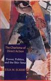 The Charisma of Direct Action 9780195660449