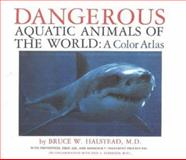 Dangerous Aquatic Animals of the World 9780878500451