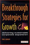 Breakthrough Strategies for Growth 9780273620464