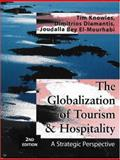 The Globalization of Tourism and Hospitality 9781844800469