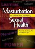Masturbation As a Means of Achieving Sexual Health 9780789020475