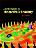 An Introduction to Theoretical Chemistry 9780521530477