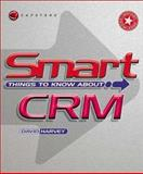 Smart Things to Know about CRM 9781841120478