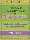 Student Engagement Is FUNdamental 9781936700479