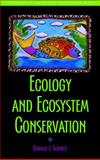 Ecology and Ecosystem Conservation 9781597260480