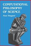 Computational Philosophy of Science 9780262700481
