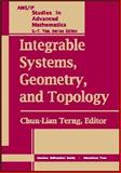 Integrable Systems, Geometry, and Topology 9780821840481