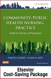 Community/Public Health Nursing Online for Community/Public Health Nursing Practice (User Guide, Access Code and Textbook Package) 5th Edition