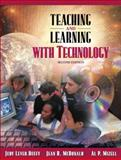 Teaching and Learning with Technology (with Skill Builders CD) 9780205430482