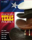 Practicing Texas Politics (with CourseReader 0-30 15th Edition
