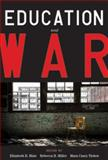 Education and War 9780916690496