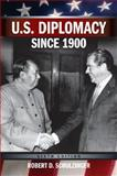 U. S. Diplomacy since 1900 6th Edition