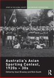 Australia's Asian Sporting Context 1920S - 30S 9780415560498