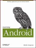 Learning Android 9781449390501